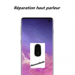Réparation haut parleur Samsung Galaxy S10