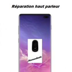 Réparation haut parleur Samsung Galaxy S10 Plus